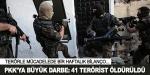 PKKya büyük darbe: 45 terörist etkisiz hale getirildi