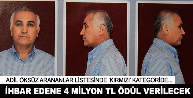 Adil Öksüz için 4 milyon lira ödül