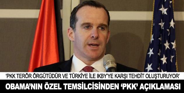 Obamanın özel temsilcisinden PKK açıklaması