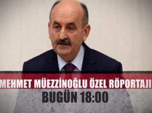 Mehmet Müezzinoğlu Özel Röportajı