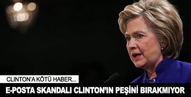 E-posta skandalı Clintonın peşini bırakmıyor
