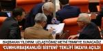 Cumhurbaşkanlığı sistemi teklifi imzaya açıldı
