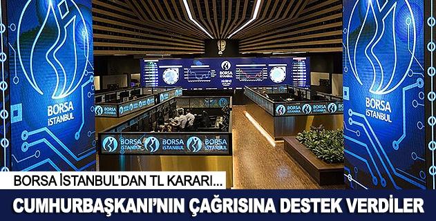 Borsa İstanbul tüm nakdi varlıklarını TLye çevirdi