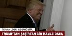 Trump şaşırtmaya devam ediyor