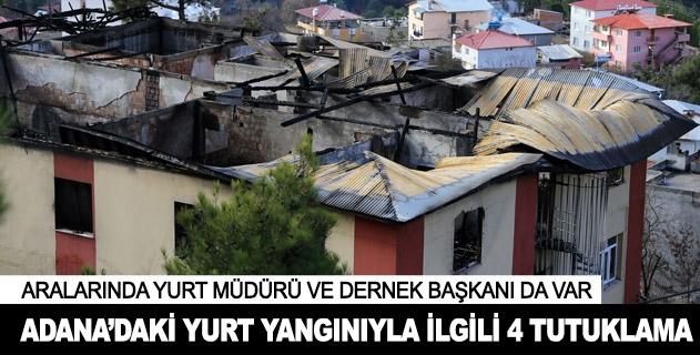 Adanada özel öğrenci yurdundaki yangınla ilgili 4 kişi tutuklandı