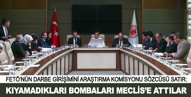 Kıyamadıkları bombaları Meclise attılar