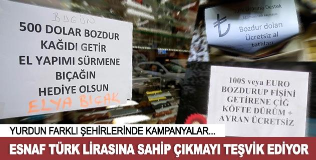 Esnaf Türk lirasına sahip çıkmayı teşvik ediyor