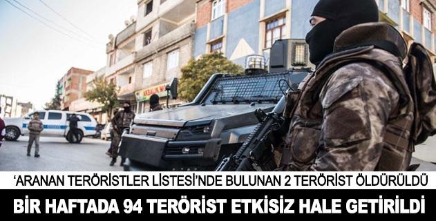 Bir haftada 94 terörist etkisiz hale getirildi
