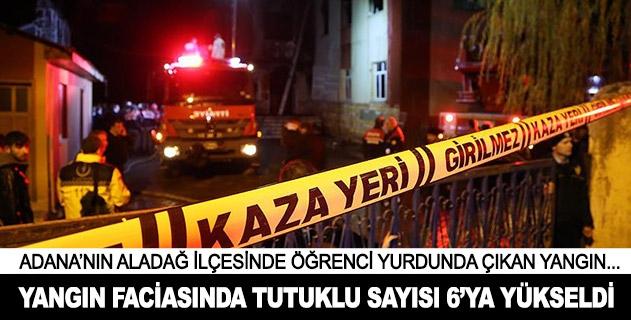 Adanadaki yangın faciasında tutuklu sayısı 6ya yükseldi
