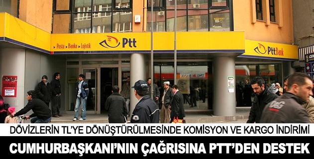 PTT döviz bozdurandan komisyon almayacak