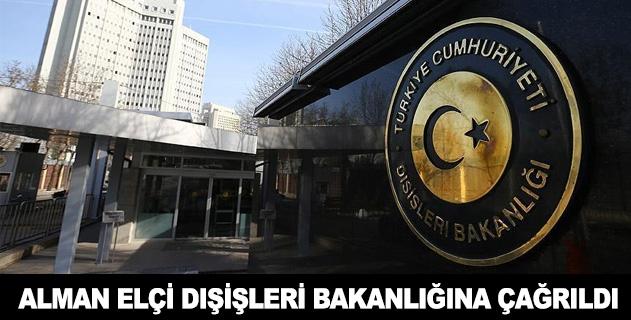 Almanyanın Ankara Büyükelçisi Dışişlerine davet edildi