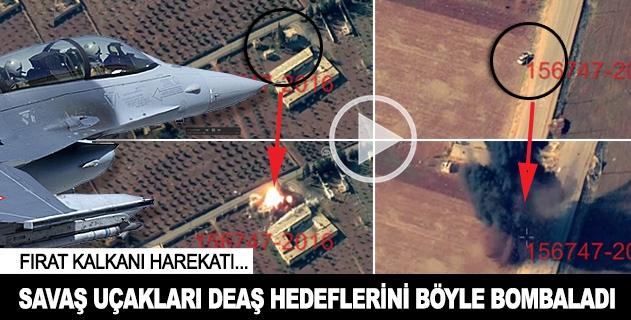 Savaş uçakları DEAŞ hedeflerini böyle bombaladı