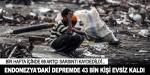 Endonezya'daki depremde 43 bin kişi evsiz kaldı