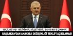 Başbakan Yıldırım'dan anayasa değişikliği teklifi açıklaması