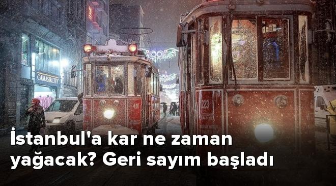İstanbula kar ne zaman yağacak? Geri sayım başladı
