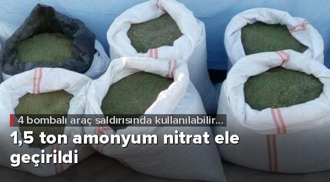 Bingölde 1,5 ton amonyum nitrat ele geçirildi