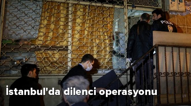 İstanbulda dilenci operasyonu