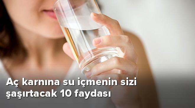 Aç karnına su içmenin sizi şaşırtacak 10 faydası