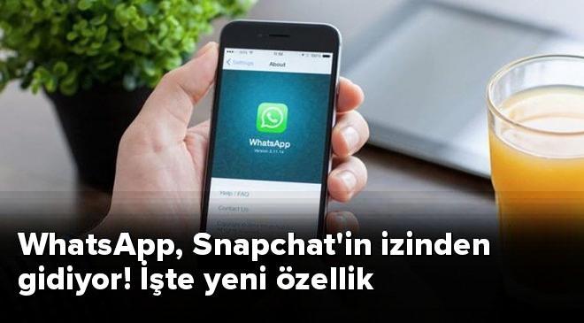 WhatsApp, Snapchatin izinden gidiyor! İşte yeni özellik