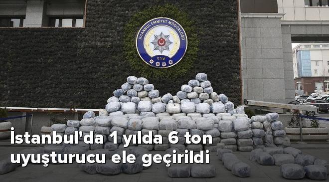 İstanbulda 1 yılda 6 ton uyuşturucu ele geçirildi