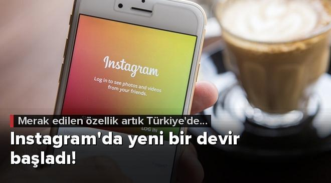 Instagramda yeni bir devir başladı!