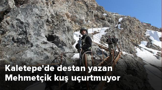 Kaletepede destan yazan Mehmetçik kuş uçurtmuyor