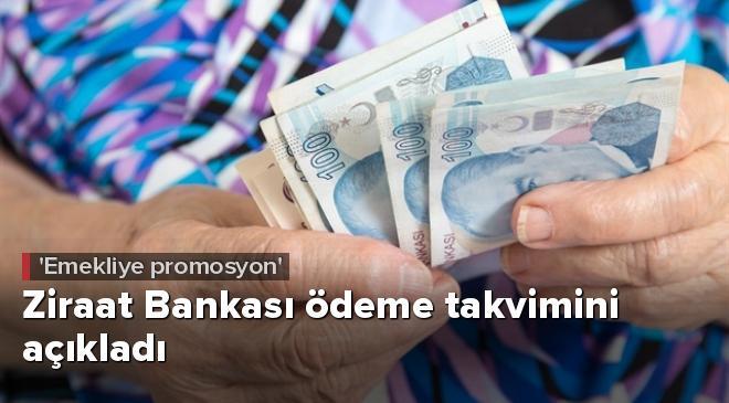 Ziraat Bankası emekli müşterilere promosyon ödemesi takvimini açıkladı