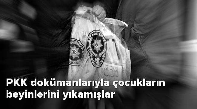 PKK dokümanlarıyla çocukların beyinlerini yıkamışlar