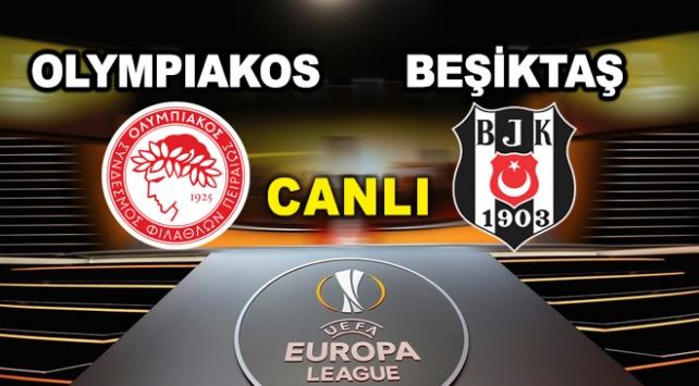 Olympiakos - Beşiktaş maçı CANLI izle (TRT 1)