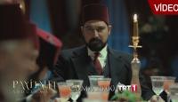 Payitaht Abdülhamid 3. bölüm fragmanı
