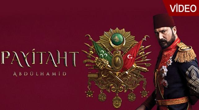 Payitaht Abdülhamid 4. bölüm fragmanı