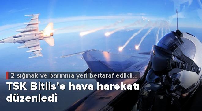 TSK Bitlise hava harekatı düzenledi