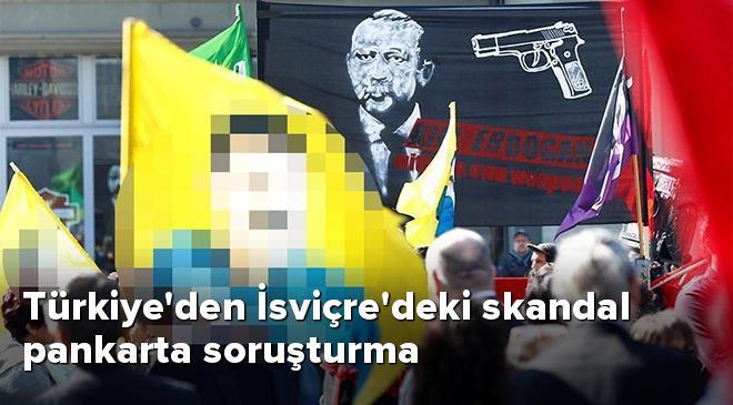 Türkiyeden İsviçredeki skandal pankarta soruşturma