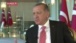 Erdoğan, Reutersa açıklamalarda bulundu