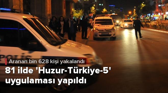 81 ilde Huzur-Türkiye-5 uygulaması yapıldı