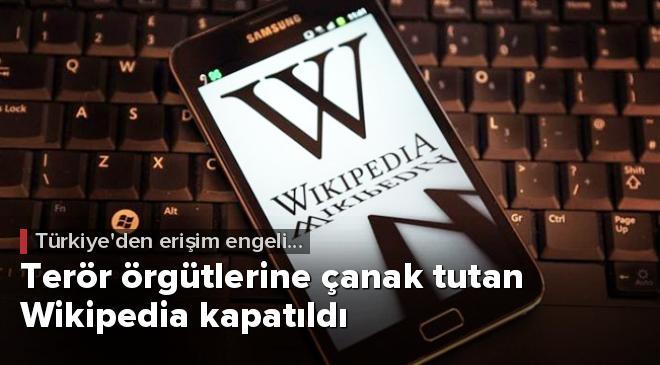 Terör örgütlerine çanak tutan Wikipedia kapatıldı