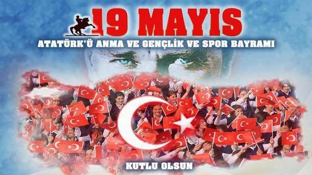Mayıs Atatürk'ü Anma, Gençlik ve Spor Bayramı