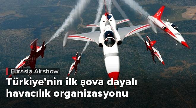 Türkiyenin ilk şova dayalı havacılık organizasyonu