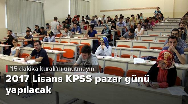 2017 Lisans KPSS pazar günü yapılacak