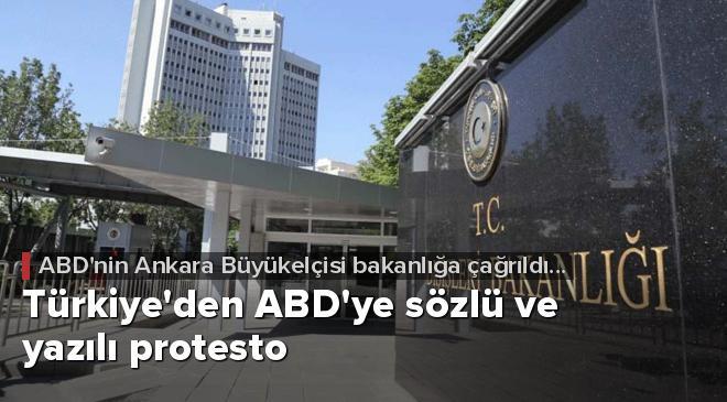Türkiyeden ABDye sözlü ve yazılı protesto