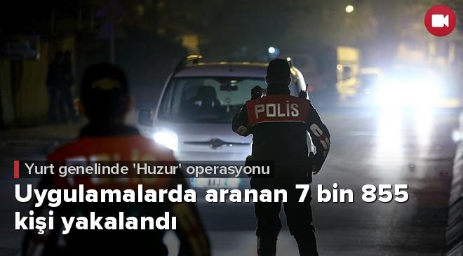 Yurt genelinde Huzur Türkiye uygulaması
