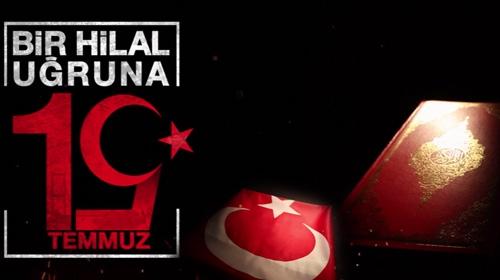 15 Temmuz 'Bir Hilal Uğruna' - Hasan YILMAZ