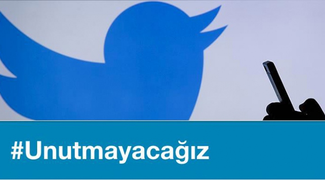 #Unutmayacağız etiketi Twitterda dünya gündeminde