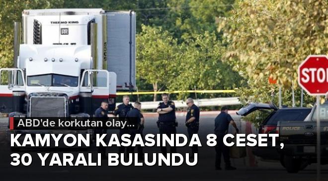 ABDde kamyon kasasında 8 ceset, 30 yaralı bulundu