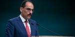 Kalın'dan Cumhurbaşkanı'nın Körfez ziyaretine ilişkin açıklama