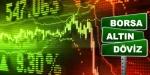 Bu hafta hangi yatırım aracı kazandırdı? (Borsa, altın, döviz)