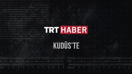 TRT Haber Kudüste