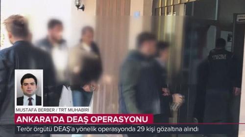 Ankara'da terör örgütü DEAŞ'a operasyonun detaylarını TRT muhabiri anlattı