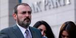 AK Parti Sözcüsü Ünal: Türkiye, bölgesinde terör koridoru oluşturulmasına müsaade etmeyecek
