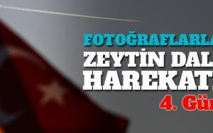 Fotoğraflarla Zeytin Dalı Harekatında 4. gün